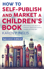 book cover of How to self-publish and Market a Children's Book